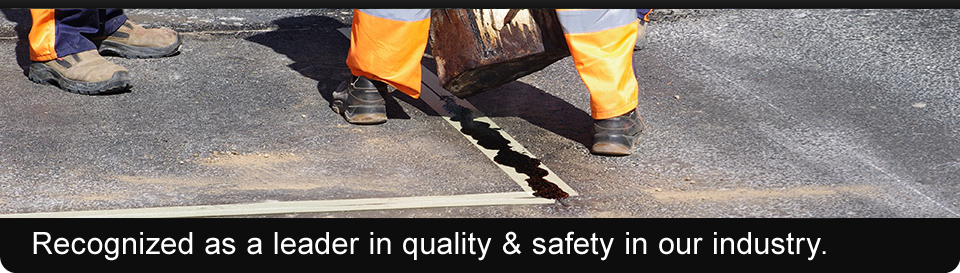 Recognized as a leader in quality & safety in our industry. | paving repairs & maintenance